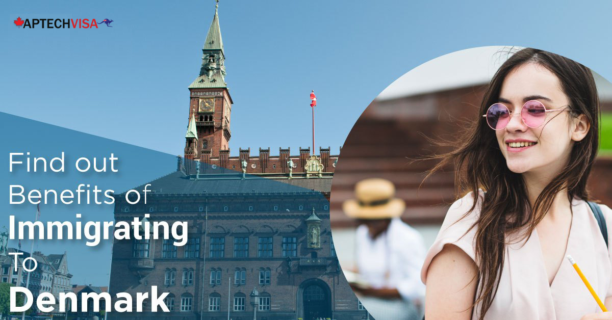 Aptechvisa Why Choose Denmark For Your Immigration?