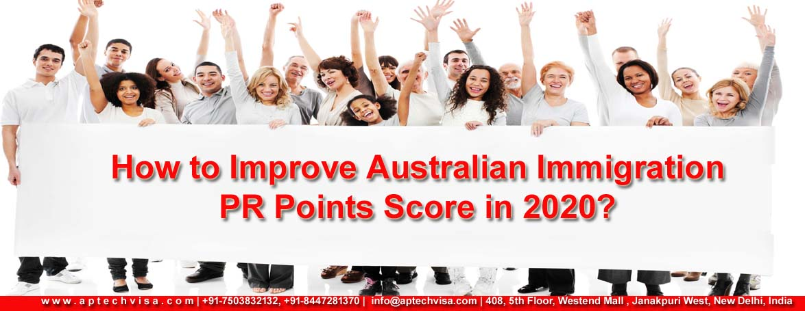 How to improve Australian Immigration PR Points Score in 2020?